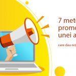 7 metode eficiente de promovare a unei afaceri in 2019